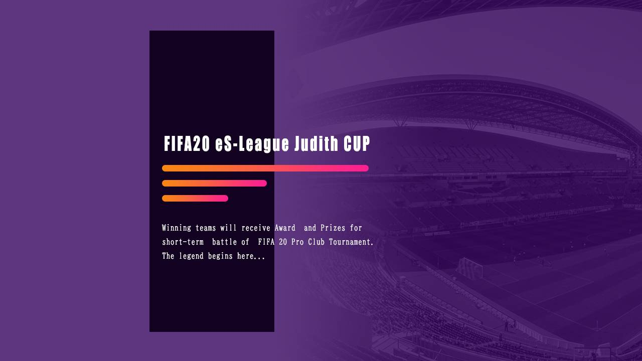 FIFA 11on / FIFA20 eS-League Judith CUP